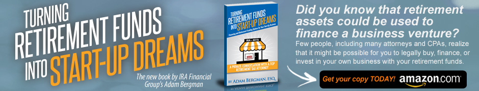 Adam Bergman, Esq. - Turning Retirement Funds Into Start-Up Dreams