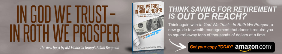 Adam Bergman, Esq. - In God We Trust - In Roth We Prosper