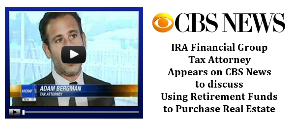 IRA Financial Group Tax Attorney Appears on CBS News to discuss Using Retirement Funds to Purchase Real Estate
