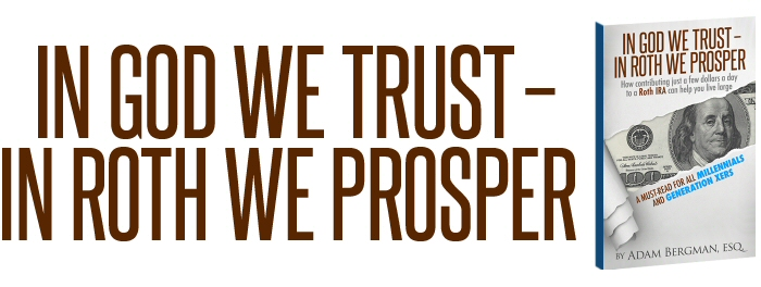 In God We Trust - In Roth We Prosper