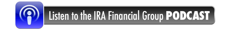 Listen to the IRA Financial Group Podcast