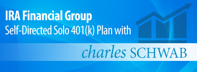 IRA Financial Group Self-Directed Solo 401(k) Plan with Charles Schwab