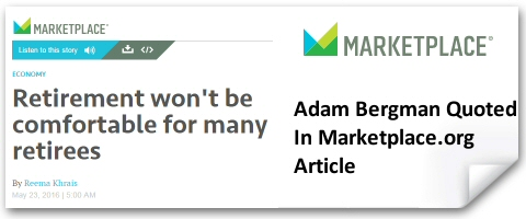 IRA Financial Group's Adam Bergman Quoted in MarketPlace.Org Article