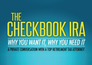 The New Book by Adam Bergman, The Checkbook IRA, Why You Want It, Why You Need It