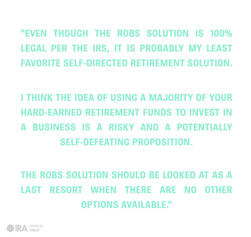 ROBS Solution Benefits by IRA Financial Group