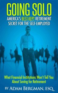 Book Cover: Going Solo--America's Best-Kept Retirement Secret for the Self-Employed