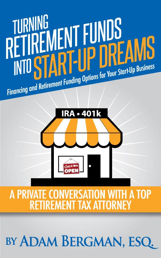 Book Cover: Turning Retirement Funds into Start-Up Dreams