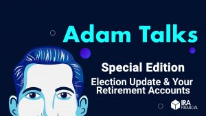 election update and your retirement funds