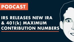 2021 IRA & 401(k) Maximum Contribution Limits
